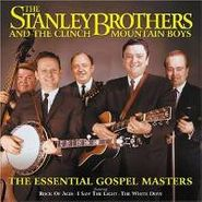 The Stanley Brothers, The Essential Gospel Masters (CD)
