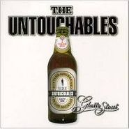 The Untouchables, Greatest & Latest: Ghetto Stout (CD)