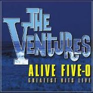 The Ventures, Alive Five-0 - Greatest Hits Live (CD)