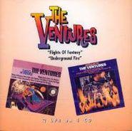 The Ventures, Flights Of Fantasy / Underground Fire (CD)