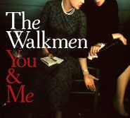 The Walkmen, You & Me (CD)
