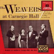 The Weavers, The Weavers At Carnegie Hall (CD)