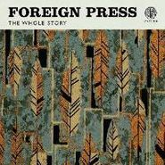 Foreign Press, Whole Story (CD)
