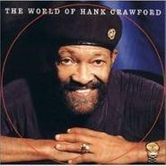 Hank Crawford, The World of Hank Crawford (CD)