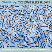 The Young Fresh Fellows, Totally Lost (CD)