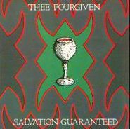 Thee Fourgiven, Salvation Guaranteed (CD)