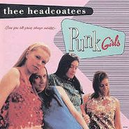 Thee Headcoatees, Punk Girls (CD)
