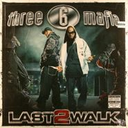 Three 6 Mafia, Last 2 Walk (LP)