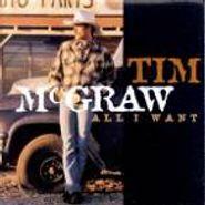 Tim McGraw, All I Want (CD)