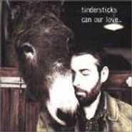 Tindersticks, Can Our Love...(CD)
