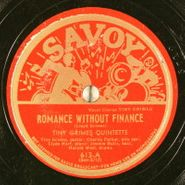 Tiny Grimes, Romance Without Finance / I'll Always Love You Just The Same (78)