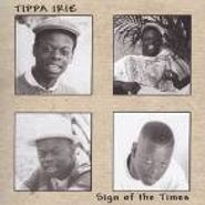 Tippa Irie, Sign Of The Times (CD)