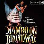 Tito Puente, Mambo on Broadway