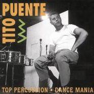 Tito Puente, Top Percussion/Dance Mania (CD)