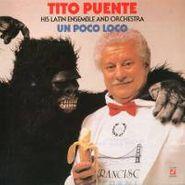 Tito Puente, Un Poco Loco (CD)