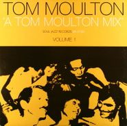 Tom Moulton, A Tom Moulton Mix Volume 1 [UK] (LP)
