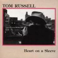 Tom Russell, Heart On A Sleeve (CD)