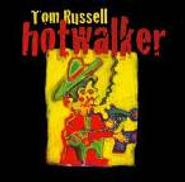 Tom Russell, Hotwalker (CD)