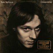 Tom Verlaine, Dreamtime (LP)