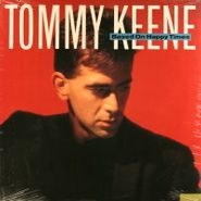 Tommy Keene, Based On Happy Times (LP)