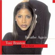 Toni Braxton, Breathe Again: Toni Braxton At Her Best (CD)