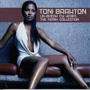 Toni Braxton, Un-Break My Heart: The Remix Collection (CD)