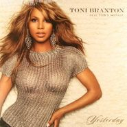 "Toni Braxton, Yesterday (12"")"