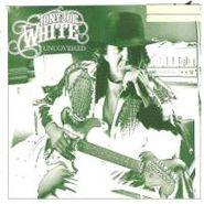 Tony Joe White, Uncovered (CD)