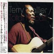 Terry Callier, Total Recall [Japanese Bonus Tracks] (CD)