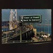 Tower Of Power, Back to Oakland (CD)