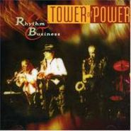 Tower Of Power, Rhythm & Business (CD)