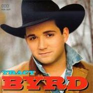 Tracy Byrd, Tracy Byrd (CD)