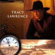 Tracy Lawrence, Time Marches On (CD)