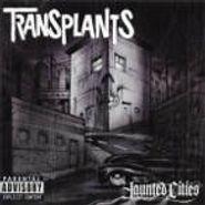 Transplants, Haunted Cities (CD)