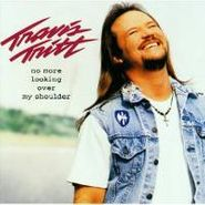 Travis Tritt, No More Looking Over My Shoulder (CD)