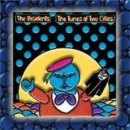 The Residents, Tunes of Two Cities / Big Bubble (CD)