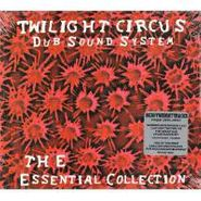 Twilight Circus Dub Sound System, The Essential Collection (CD)