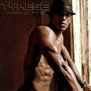 Tyrese, I Wanna Go There (CD)