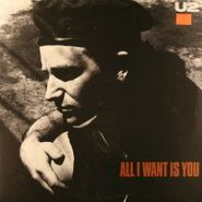 "U2, All I Want Is You (12"")"