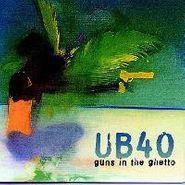 UB40, Guns In The Ghetto (CD)