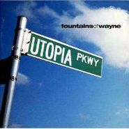 Fountains Of Wayne, Utopia Parkway (CD)