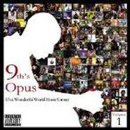 9th Wonder, 9th's Opus: It's A Wonderful World Music Group Vol. 1 (CD)