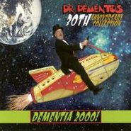 Various Artists, Dementia 2000! [Dr. Demento's 30th Anniversary Collection] (CD)