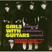 Various Artists, Girls With Guitars (CD)