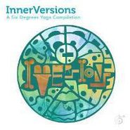 Various Artists, InnerVersions: A Six Degrees Yoga Compilation (CD)