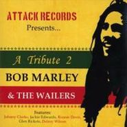 Various Artists, A Tribute 2 Bob Marley & The Wailers [Attack Records] (CD)