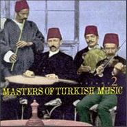 Various Artists, Masters of Turkish Music, Vol. 2 (CD)