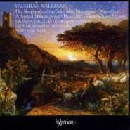 Ralph Vaughan Williams, Vaughan Williams: The Shepherds of the Delectable Mountains (CD)