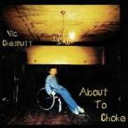 Vic Chesnutt, About To Choke (CD)