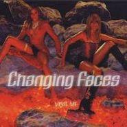Changing Faces, Visit Me (CD)